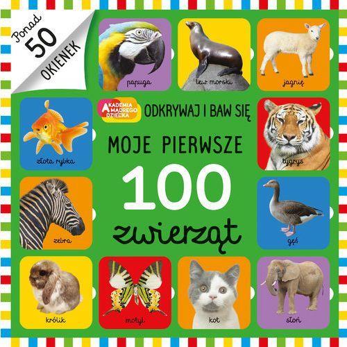 Moje pierwsze 100 zwierząt - Praca zbiorowa (14 str.)