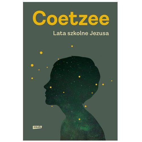 Lata szkolne jezusa - jeśli zamówisz do 14:00, wyślemy tego samego dnia. marki John maxwell coetzee
