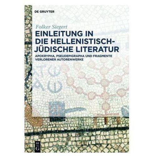 Einleitung in die hellenistisch-jüdische Literatur (9783110351910)