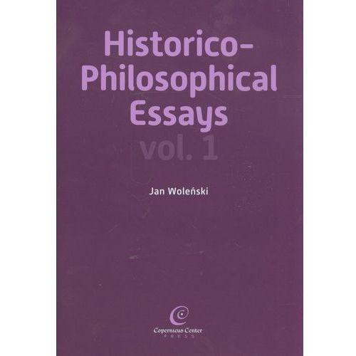 Historico Philosophical Essays vol 1, Copernicus Center Press