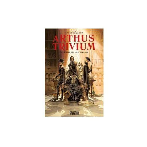 Arthus Trivium, Die Engel von Nostradamus
