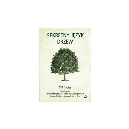 Davies gill Sekretny język drzew. darmowy odbiór w niemal 100 księgarniach!