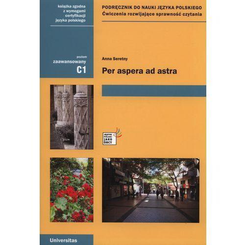 Per aspera ad astra C1 Podręcznik do nauki języka polskiego, Universitas
