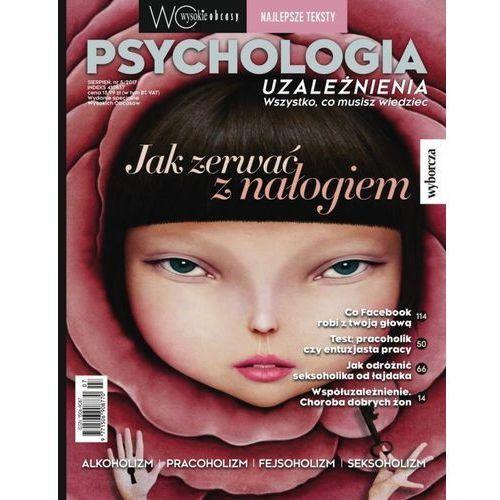 Wysokie Obcasy - Numer Specjalny 5/2017 (Psychologia - uzależnienia), Agora