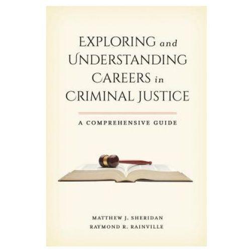 Exploring and Understanding Careers in Criminal Justice (9781442254305)