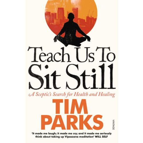 Teach Us to Sit Still (352 str.)
