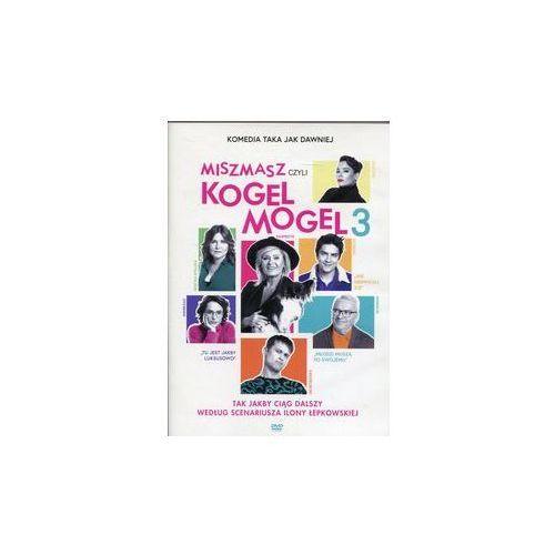 Miszmasz czyli Kogel Mogel 3. Darmowy odbiór w niemal 100 księgarniach!