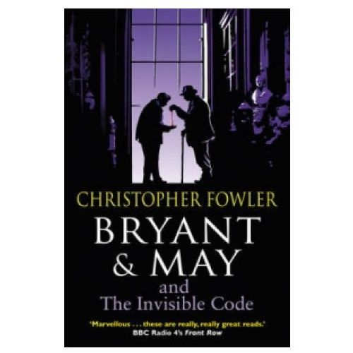 Bryant & May and the Invisible Code (9780857500953)