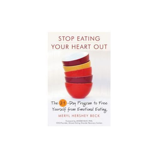 Stop Eating Your Heart Out (9781573245456)