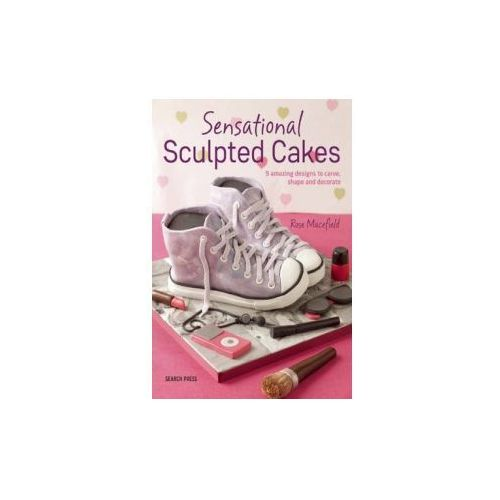 Sensational Sculpted Cakes (9781782211976)