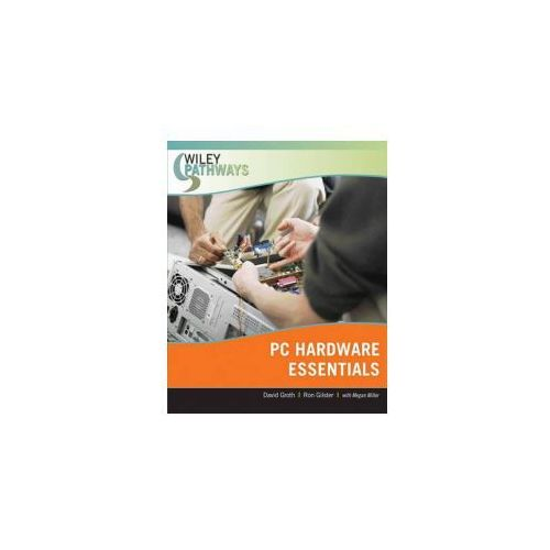 Wiley Pathways Personal Computer Hardware Essentials (9780470074008)