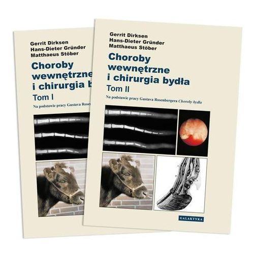 Choroby wewnętrzne i chirurgia bydła, tomy 1 i 2, Galaktyka - wyd.weterynaryjne