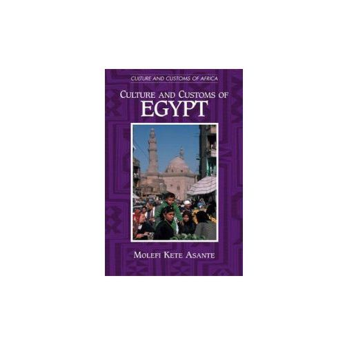 Culture and Customs of Egypt (9780313317408)