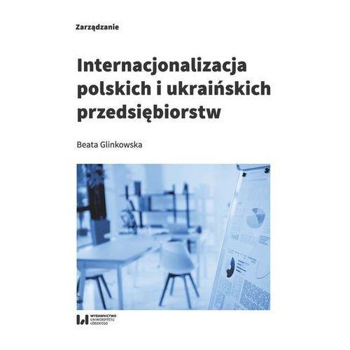 Internacjonalizacja polskich i ukraińskich przedsiębiorstw (2018)
