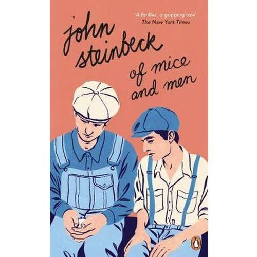 Of Mice and Men - John Steinbeck, John Steinbeck