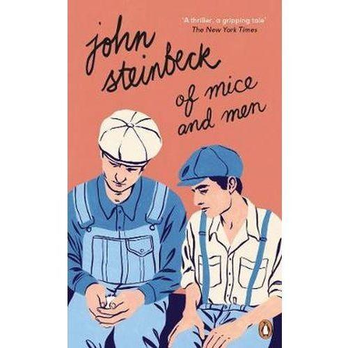 Of Mice and Men - John Steinbeck, John Steinbeck