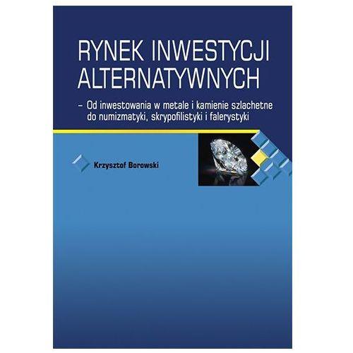 Rynek inwestycji alternatywnych Krzysztof Borowski