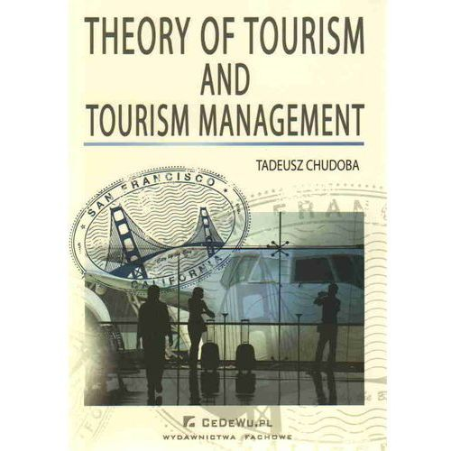 Theory of tourism and tourism management (2010)