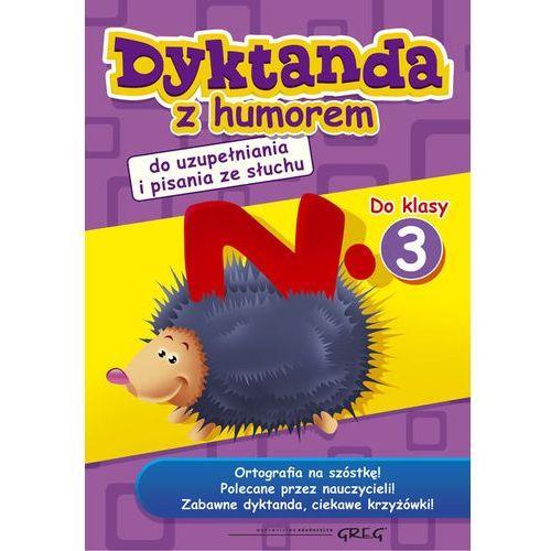 Dyktanda Z Humorem Do Klasy 3 (9788375174151)