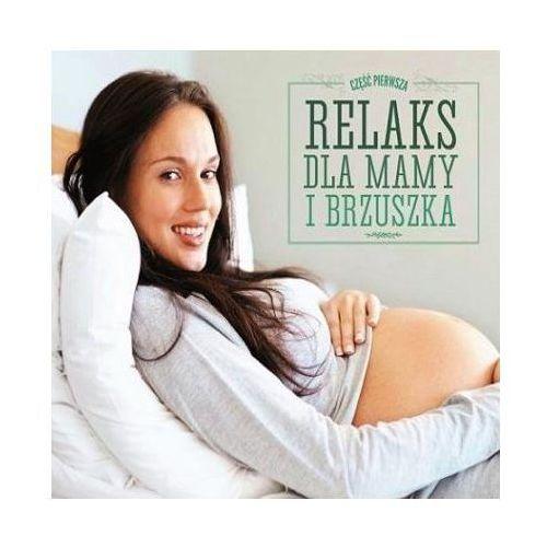 Relaks dla mamy i brzuszka CD SOLITON (5901571093499)