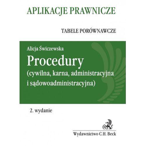 Procedury (cywilna, karna, administracyja i sądowoadministracyjna) (9788325549831)