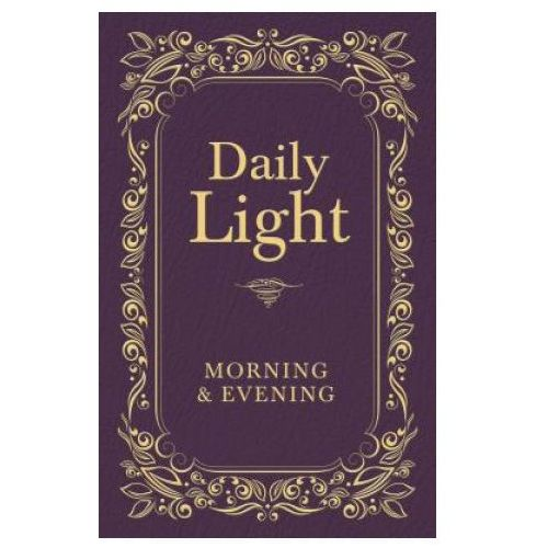 Daily Light: Morning and Evening Devotional (9781400322572)