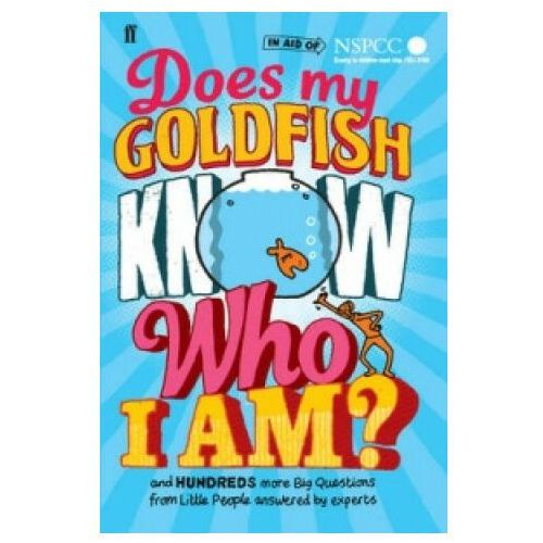 Does My Goldfish Know Who I Am? (9780571301935)