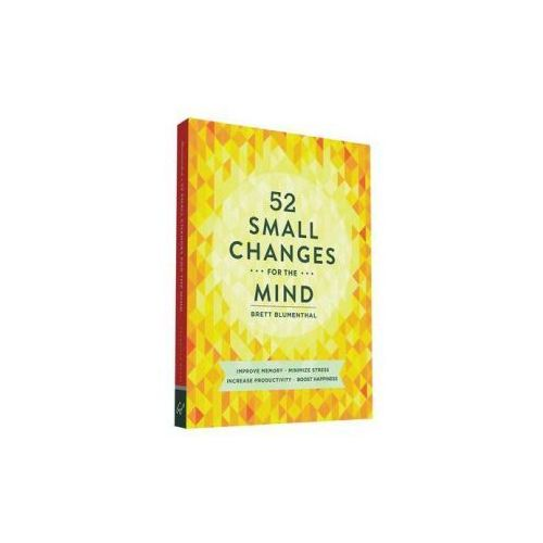 52 Small Changes for the Mind (9781452131672)