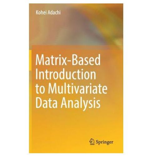 Matrix-Based Introduction to Multivariate Data Analysis