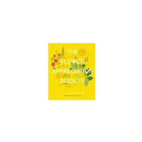 The Flower Appreciation Society (9780751557718)