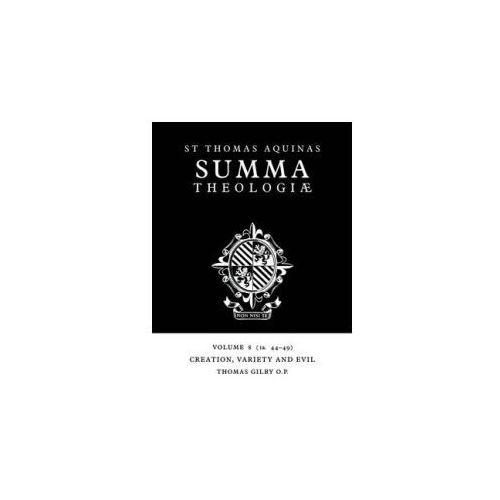 Summa Theologiae: Volume 8, Creation, Variety and Evil