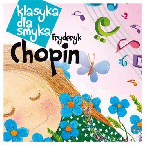 Fryderyk chopin - klasyka dla smyka: chopin (digipack) marki Empik.com