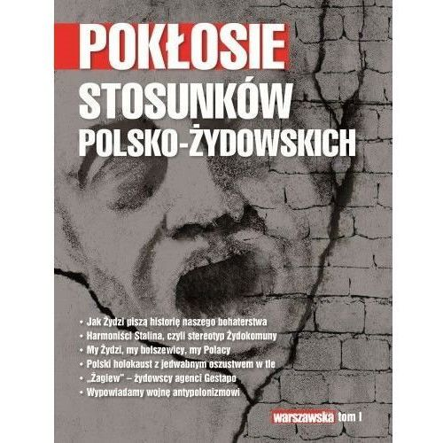 Pokłosie stosunków polsko-żydowskich (303 str.)