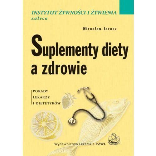 Suplementy diety a zdrowie, oprawa broszurowa
