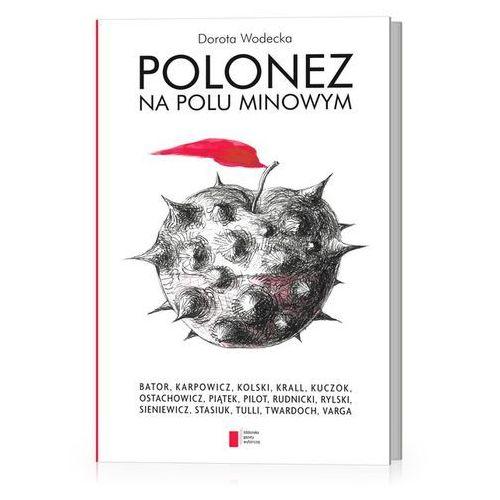 Polonez na polu minowym (9788326812392)