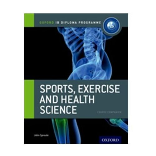 IB Diploma Programme: Sports, Exercise and Health Science (2012)