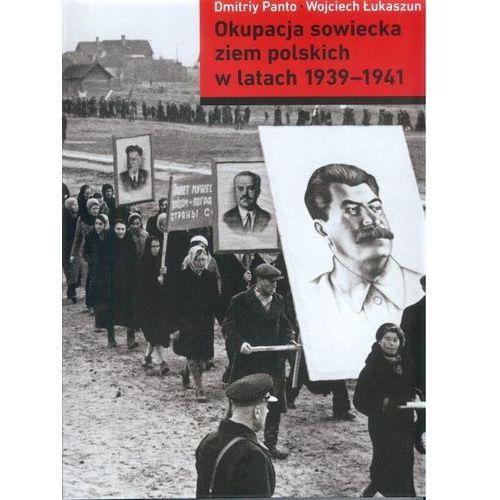 Okupacja sowiecka ziem polskich w latach 1939-1941 (9788365957061)