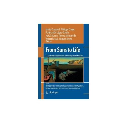 From Suns to Life: A Chronological Approach to the History of Life on Earth (9781493938858)