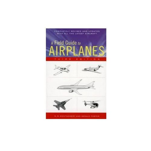 A Field Guide to Airplanes of North America (9780618411276)