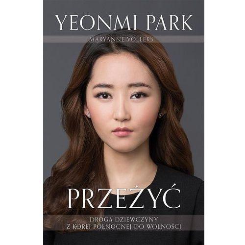 Przeżyć. Droga dziewczyny z Korei Północnej do wolności (2015)