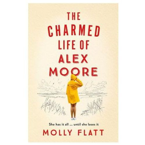 Charmed Life of Alex Moore (9781509854523)