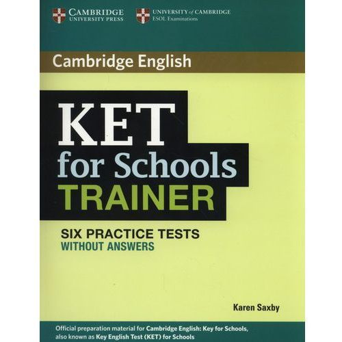 Cambridge KET for Schools Trainer. Six Practice Tests bez Klucza + CD (9780521132350)