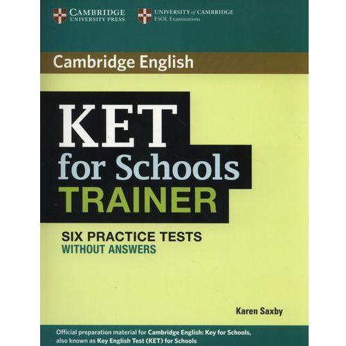 Cambridge KET for Schools Trainer. Six Practice Tests bez Klucza + CD (9780521132350)