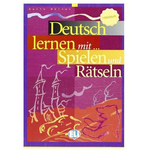 Deutsch Lernen mit... Spielen und Rätseln. Mittelstufe (9788853601315)