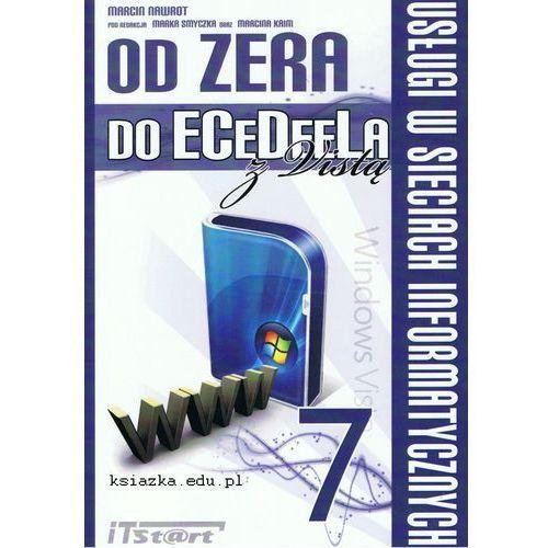 Od Zera Do ECeDeeLa z Vistą Tom 7. Usługi w sieciach informatycznych, ITSTART s.c.