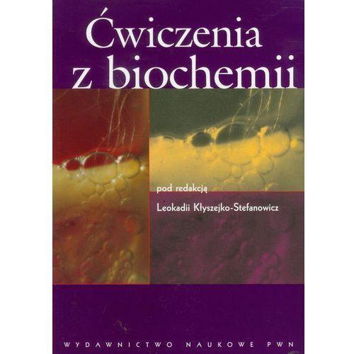 Ćwiczenia z biochemii, Wydawnictwo Naukowe PWN