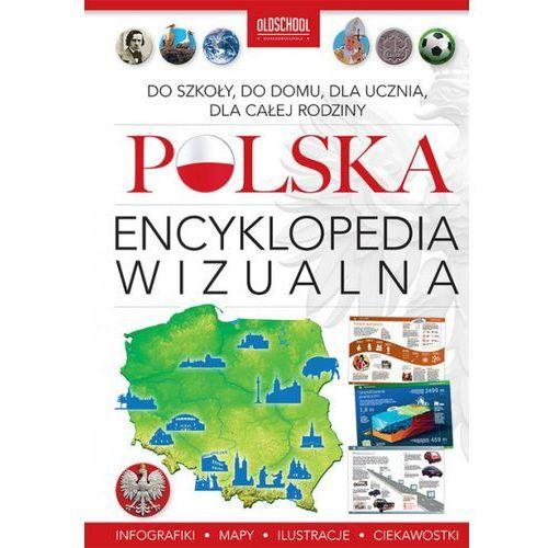 Polska. Encyklopedia wizualna - Jannasz Marek, Popiołek Ryszard (2017)