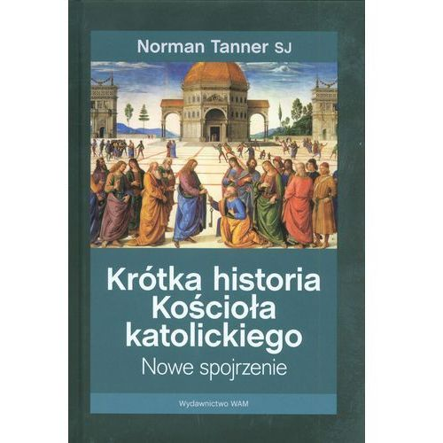 Krótka historia Kościoła katolickiego, Norman Tanner SJ