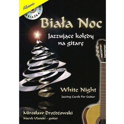 drożdżowski mirosław ″biała noc - jazzujące kolędy na gitarę″ marki An