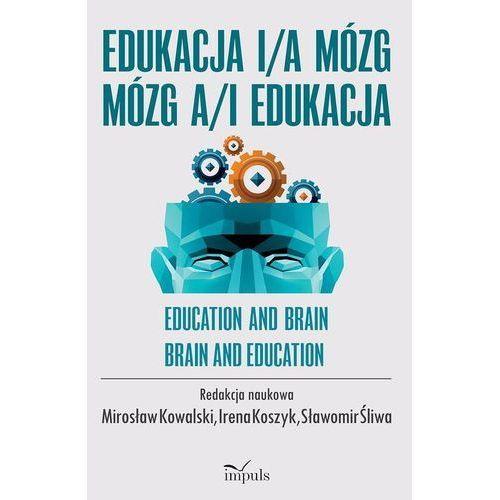 Edukacja i/a mózg mózg a/i edukacja (2015)